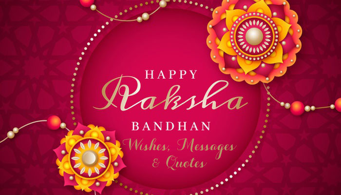 rakhi wishes, quotes and messages